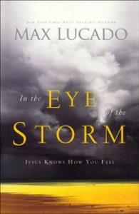 Eye of the Storm by Max Lucado